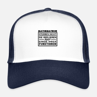 No Pain No Gain Mathematician pain dying functions saying - Trucker Cap
