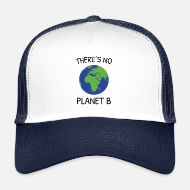 Planet There is no Planet B - Trucker Cap