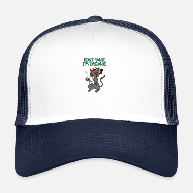 8f17fe66866 Dont Panic DONT PANIC ITS ORGANIC CAT - Trucker Cap