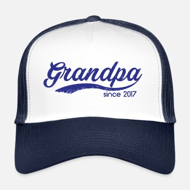 Grandson Grandpa since 2017 - opa - Trucker Cap