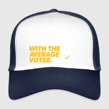 The Best Argument Against Democracy - Trucker Cap
