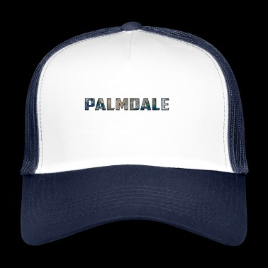 Solar Planet Planet Earth Palmdale Gift - Trucker Cap