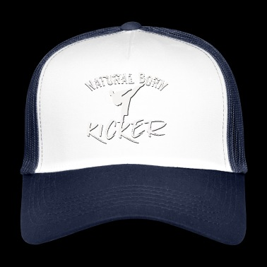 natural born kicker Vechtsporten Taekwondo Kick - Trucker Cap