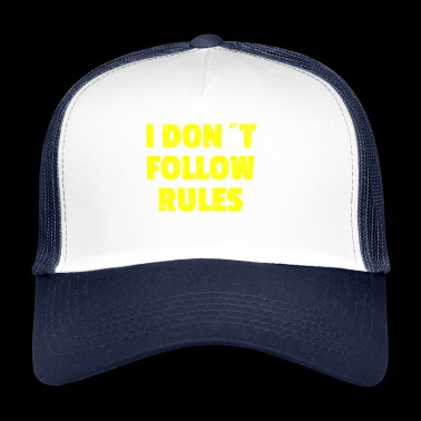 I DON´T FOLLOW RULES Yelow - Trucker Cap
