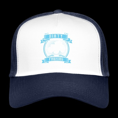 Dirty Farming - Trucker Cap