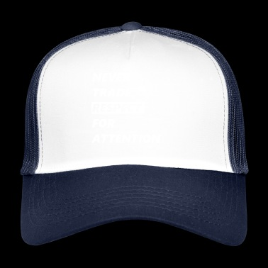 Jamais le commerce Respect de l'attention - Trucker Cap