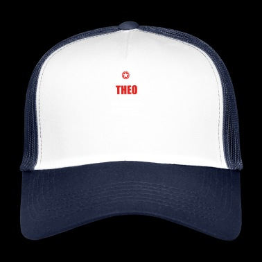 Gift it sa birthday thing understand THEO - Trucker Cap