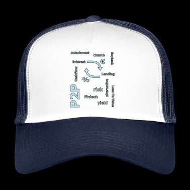 P2P - person to person credit - Trucker Cap