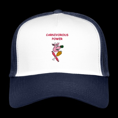 Carnivorous power - Trucker Cap