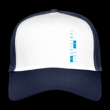 Be Like Me Blue - Trucker Cap