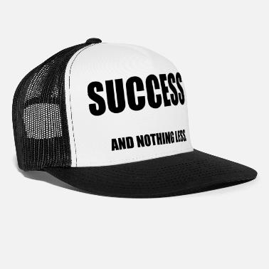 Success Success - Truckerkeps