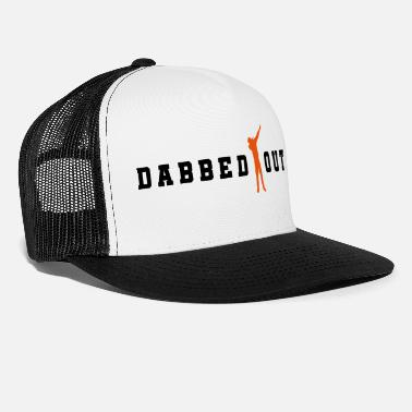 Dabbing dabbed out dab - Trucker Cap