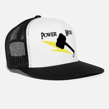 Power Metal Power Metal with hammer and lightning - Trucker Cap