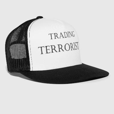 Le commerce noir terroristes - Trucker Cap