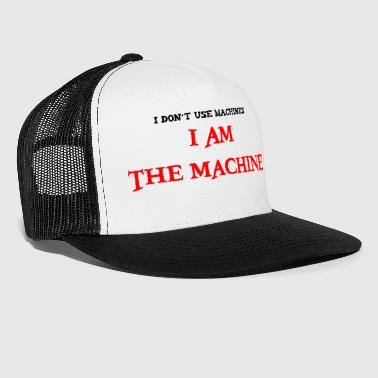 je suis la machine - Trucker Cap