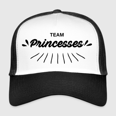 Team princesses - Trucker Cap