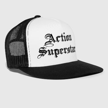 ACTION SUPERSTAR - Trucker Cap