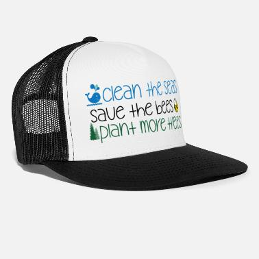 Save The Bees Clean The Seas Save The Bees Plantar más árboles - Gorra trucker