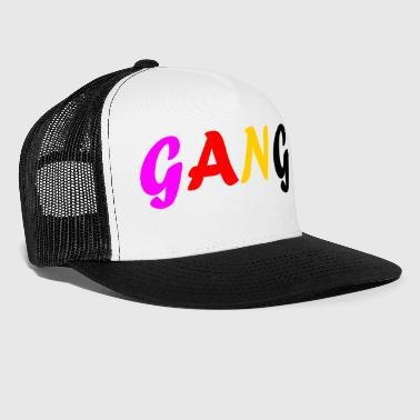 GANG Perfect motive for gifts and gangs - Trucker Cap