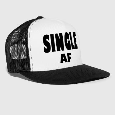 single af - Trucker Cap