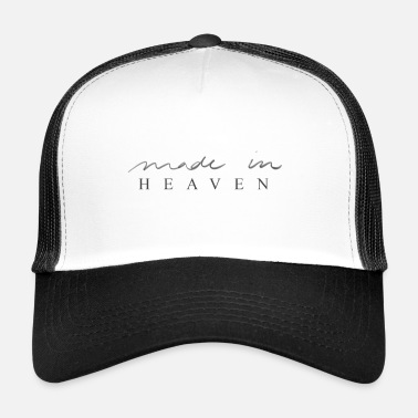 Heaven Made in Heaven - Trucker Cap