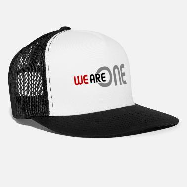 Tenderness We are one - Trucker Cap