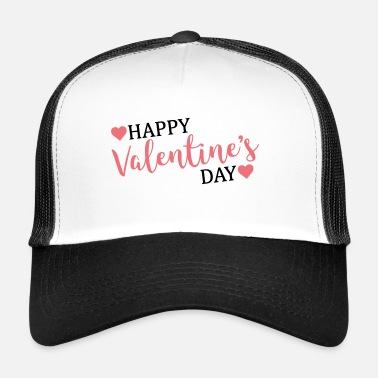 Valentines Day happy valentines day / valentines day - Trucker Cap