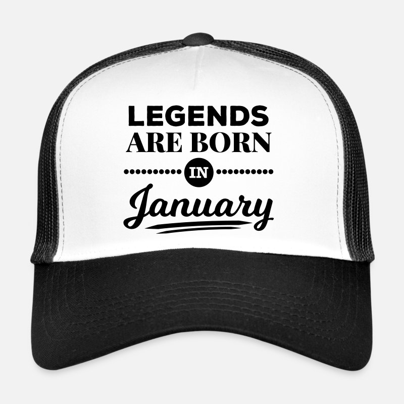 Born Caps & Hats - legends are born in january Januar Geburtstag - Trucker Cap white/black