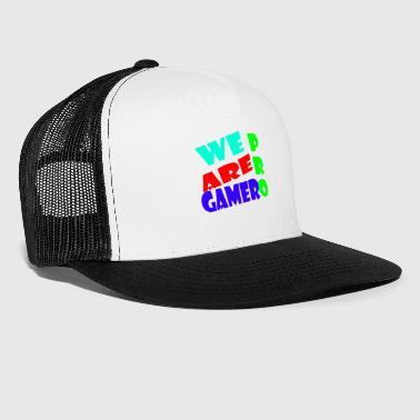WE ARE PRO GAMER - Trucker Cap