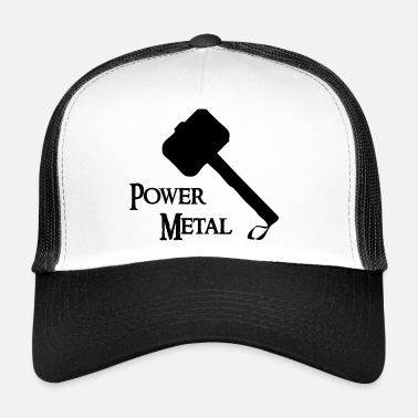 Power Metal Power Metal with a hammer - Trucker Cap