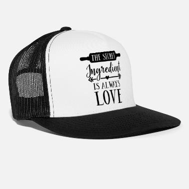 The Secret The Secret Ingredient Is love - Trucker Cap