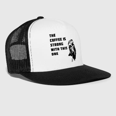 coffee chewbacca strong dark dunkle seite - Trucker Cap
