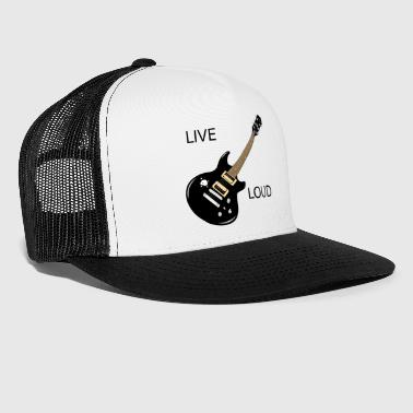 LIVE LOUD - Trucker Cap