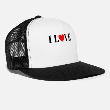 I Love I love - Trucker cap