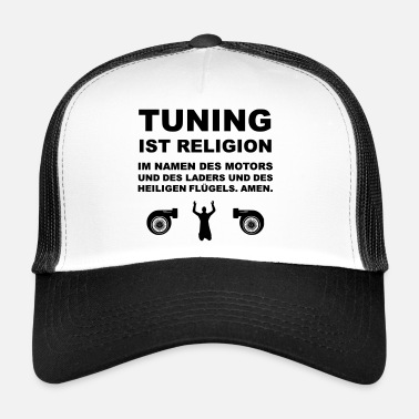 Tuning Tuning is religie - Trucker Cap