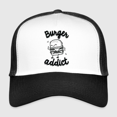 Burger Addict - Trucker Cap