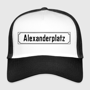 Alexanderplatz BERLIN - Trucker Cap