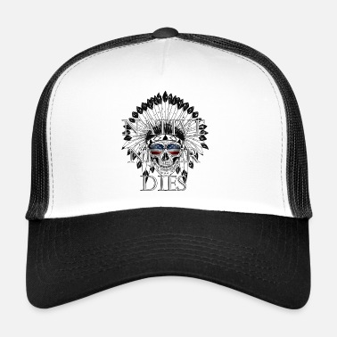 Indianie native never dies - Amerika Indianer Geschenk - Trucker Cap