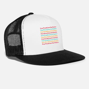 Freedom Pride love homosexuality words gift - Trucker Cap