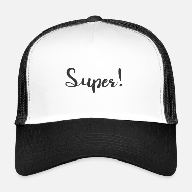 super - Trucker cap