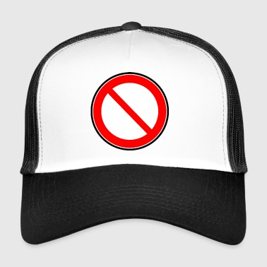 Interdiction Interdiction des signes - Trucker Cap