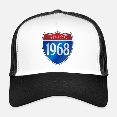 Since Since 1968 - Trucker Cap