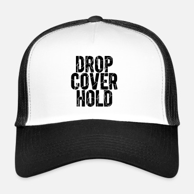 Tremblement De Terre Drop, Cover, Hold! Tremblement de terre - exercice de tremblement de terre - Trucker Cap