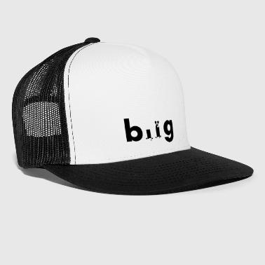 bug 1 - Trucker Cap