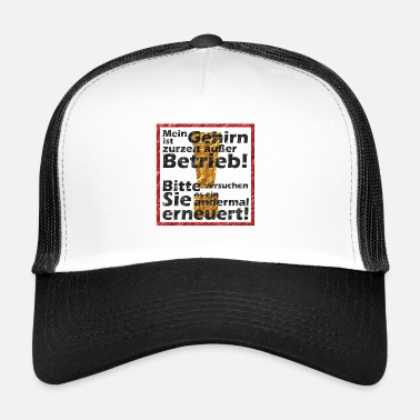Action Brain out of action! - Trucker Cap