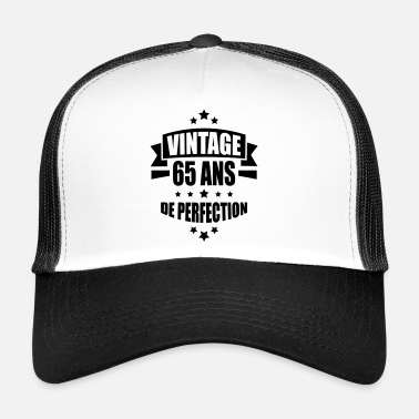 Perfection vintage 65 ans de perfection - Trucker Cap