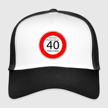 40th-birthday 40th birthday - Trucker Cap