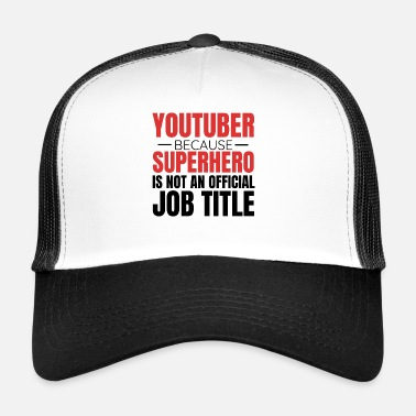 Youtuber Youtube Vlog Youtuber Superhero - Trucker Cap