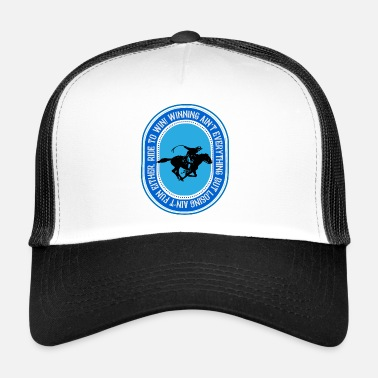 Cowboy Ride to win, riding to win - Trucker Cap