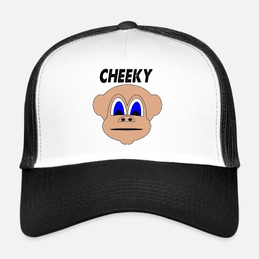 Cheeky cheeky - Trucker Cap